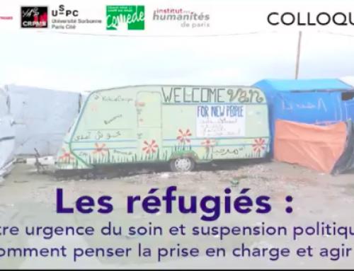 Les réfugiés: entre urgence de soin et suspension politique